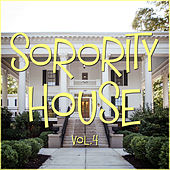 Sorority House Vol. 4 by Various Artists