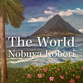 The World de Nobuya  Kobori