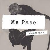 Me Pase by Arath Go