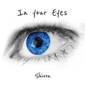 In Your Eyes von Shivon