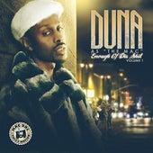 Enough Of Dis Shit Vol. 1 by Duna