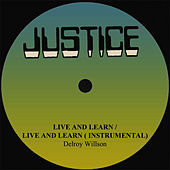 Delroy Willson Live And Learn by Delroy Wilson