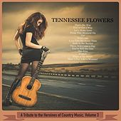 A Tribute to the Heroines of Country Music, Volume 3 de Tennessee Flowers