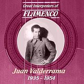 Great Interpreters of Flamenco -   Juan Valderrama  [1935- 1954] by Juan Valderrama