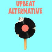 Upbeat Alternative by Various Artists