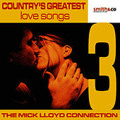 Country's Greatest Love Songs, Volume 3 by The Mick Lloyd Connection