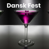 Dansk fest - Fest sange by Various Artists