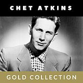 Chet Atkins - Gold Collection de Chet Atkins