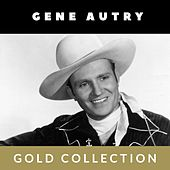 Gene Autry - Gold Collection von Gene Autry