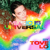 Music Is Universal: PRIDE by Tove Lo von Various Artists