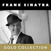 Frank Sinatra - Gold Collection de Frank Sinatra