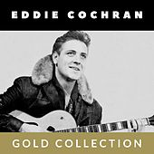Eddie Cochran - Gold Collection de Eddie Cochran