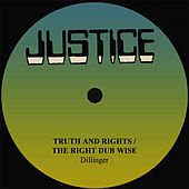 Dillinger Truth And Right by Dillinger