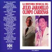La Historia Musical de Julio Jaramillo y Olimpo Cardenas by Various Artists