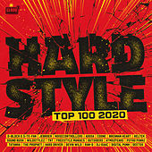Hardstyle Top 100 2020 von Various Artists