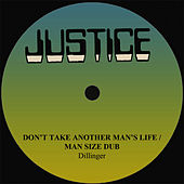 Dillinger Don't Take Another Man's Life by Dillinger