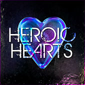 Heroic Hearts by Various Artists