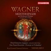 Wagner: Meistersinger - Deux Entreactes tragiques - Eine Faust-Overture - Overture to Columbus by Neeme Jarvi