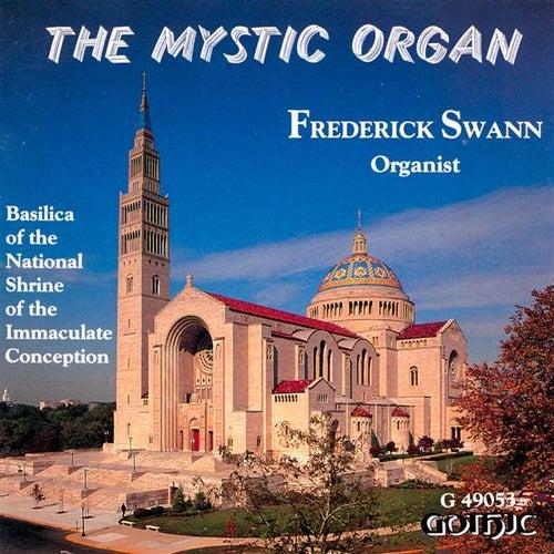 The Mystic Organ by Frederick Swann