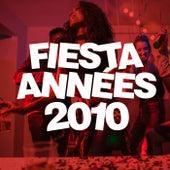 Fiesta annees 2010 de Various Artists
