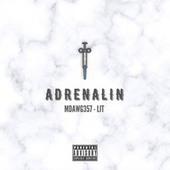 Adrenalin by Mdawg357