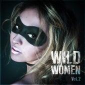 Wild Women Vol. 2 by Various Artists