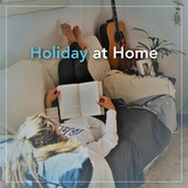 Holiday at Home de Various Artists