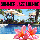 Summer Jazz Lounge by Various Artists
