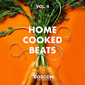 Home Cooked Beats Vol.2 by Various Artists