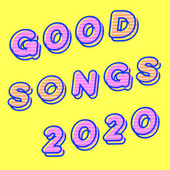 Good Songs 2020 von Various Artists
