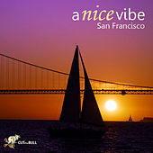 San Francisco by A Nice Vibe