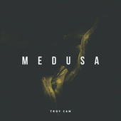 Medusa de Troy cam