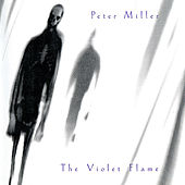 The Violet Flame by Peter Miller
