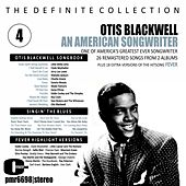 Otis Blackwell; an American Songwriter, Volume 4 by Various Artists