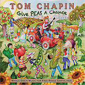 Give Peas A Chance by Tom Chapin