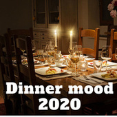 Dinner mood 2020 de Various Artists