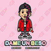 Dame un Beso by Baby Boss