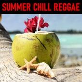 Summer Chill Reggae von Various Artists