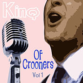 King Of Crooners - Volume 1 de Various Artists