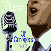 King Of Crooners - Volume 2 by Various Artists