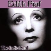 Edith Piaf - The Individual by Edith Piaf