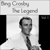 Bing Crosby - The Legend - Volume 1 von Bing Crosby