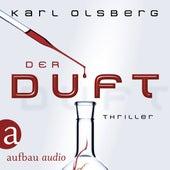 Der Duft (Ungekürzt) de Karl Olsberg