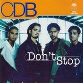 Don't Stop by C.d.B. (Cricca Dei Balordi)