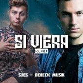 Si Viera (Remix) de Dereck Musik
