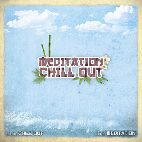 Meditation Chill-Out by Various Artists