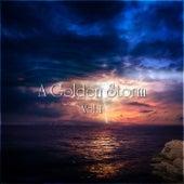 A Golden Storm Vol. 1 by Various Artists