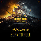 Born To Rule von Angerfist