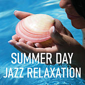 Summer Day Jazz Relaxation van Various Artists