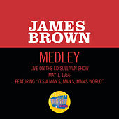 It's A Man's Man's Man's World/Please, Please, Please (Medley/Live On The Ed Sullivan Show, May 1, 1966) by James Brown